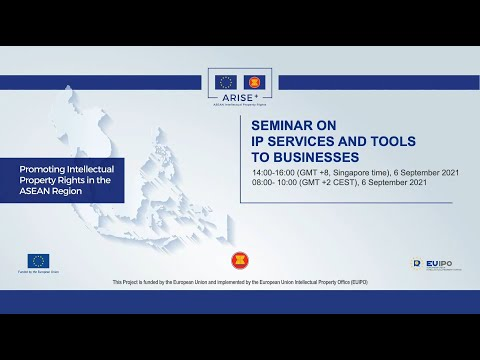 Seminar on IP Services and Tools for Business in Singapore - ARISE+ IPR