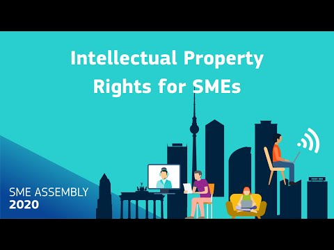 SME Assembly 2020 - Intellectual Property Rights for SMEs