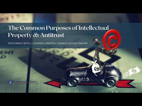 The Common Purposes of Intellectual Property and Antitrust