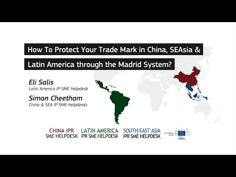 How To Protect Your Trade Mark in China, South-East Asia & Latin America through the Madrid System