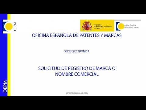 Tutorial para el registro de una marca desde la Sede Electrónica de la OEPM