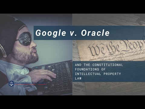 Google v. Oracle and the Constitutional Foundations of Intellectual Property Law