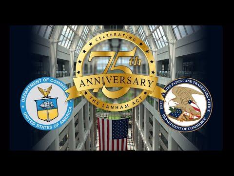 Lanham Act 75th anniversary celebration