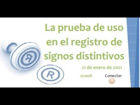 La prueba de uso en el registro de signos distintivos (21/01/2021)
