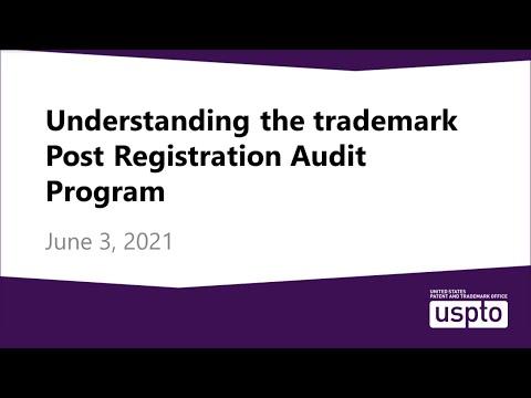 Understanding the trademark Post Registration Audit Program