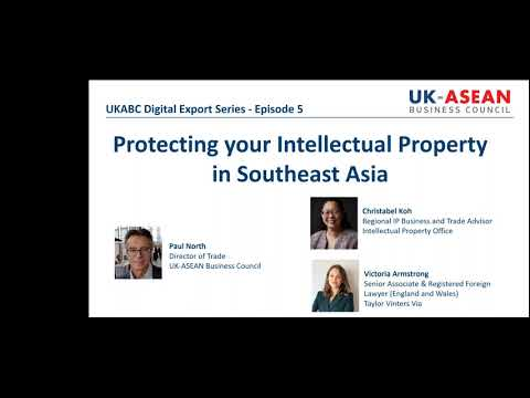 ASEAN: Protecting your Intellectual Property